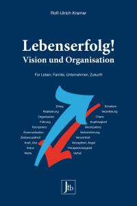 Den Leitfaden von Ulrich Kramer für das Management des Lebens gibt es jetzt im Taschenbuchformat. Foto: djd/Verlag Peter Jentschura